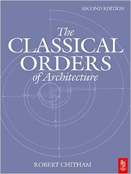 The Classical Orders by R. Chitham